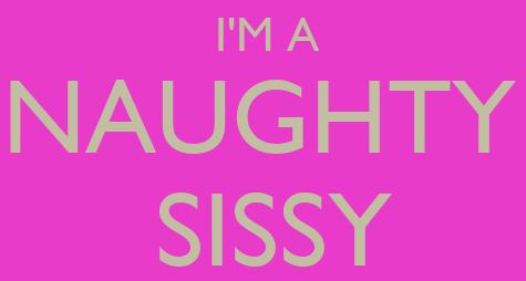 Am I a Sissy?